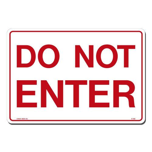 Do Not Enter - Re-Plastic - 7'' X 10''