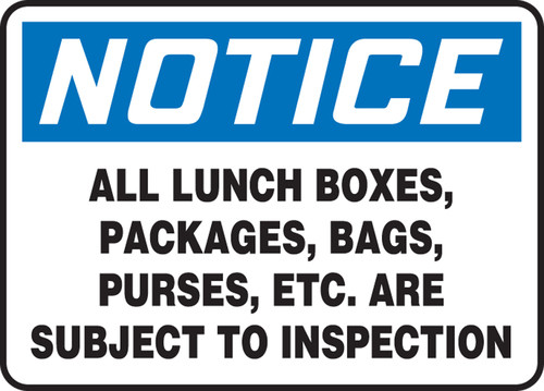 Notice - All Lunch Boxes, Packages, Bags, Purses, Etc. Are Subject To Inspection - Dura-Fiberglass - 10'' X 14''