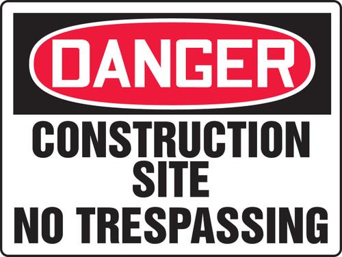 Danger - Construction Site No Trespassing - Adhesive Dura-Vinyl - 18'' X 24''