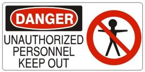 Danger - Unauthorized Personnel Keep Out (W/Graphic) - Re-Plastic - 7'' X 17''