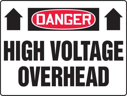 Danger - High Voltage Overhead (Arrow) - Adhesive Dura-Vinyl - 18'' X 24''