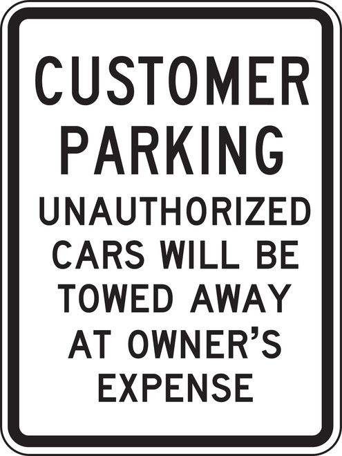 Customer Parking Unauthorized Cars Will Be Towed Away At Owners Expense