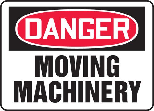 Danger - Moving Machinery