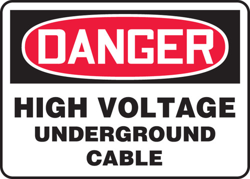 Danger - High Voltage Underground Cable - Adhesive Vinyl - 7'' X 10''