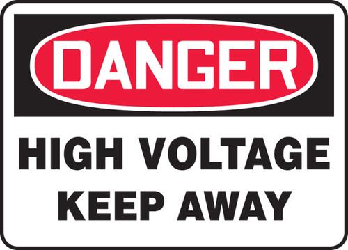 Danger - High Voltage Keep Away - Adhesive Dura-Vinyl - 14'' X 20''