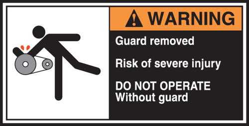 Guard Removed Risk Of Severe Injury Do Not Operate Without Guard (w/graphic) CEMA Labels