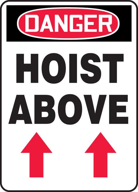 Danger - Hoist Above (Arrow Up) - Dura-Fiberglass - 14'' X 10''