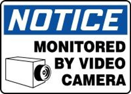 Notice - Monitored By Video Camera Sign