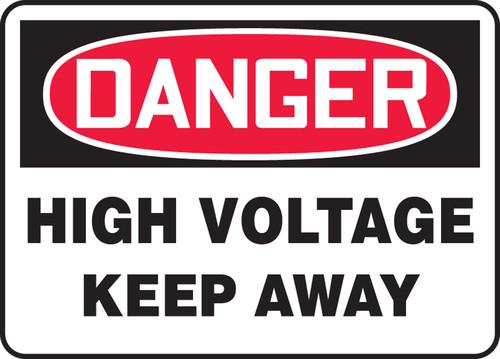 Danger - Keep Away - Plastic - 14'' X 20''