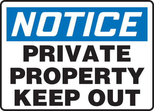 Notice - Private Property Keep Out - Re-Plastic - 14'' X 20''