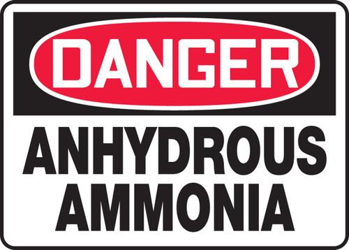 Danger - Anhydrous Ammonia