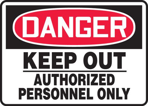 Danger - Keep Out Authorized Personnel Only - Adhesive Dura-Vinyl - 10'' X 14''