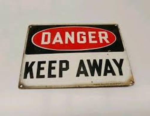 Danger - Keep Away - .040 Aluminum - 14'' X 20''