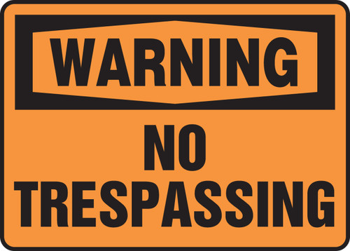 Warning - No Trespassing - Dura-Fiberglass - 10'' X 14''