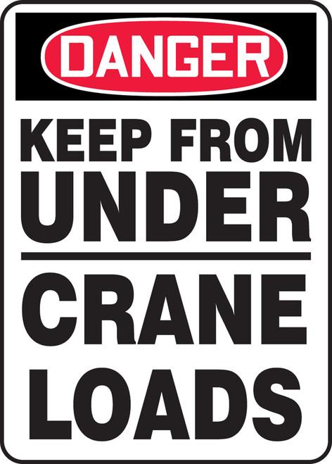 Danger - Keep From Under Crane Loads - Adhesive Dura-Vinyl - 14'' X 10''