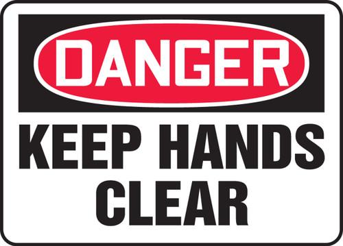Danger - Keep Hands Clear - Adhesive Dura-Vinyl - 10'' X 14''