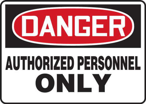 Danger - Authorized Personnel Only - Adhesive Dura-Vinyl - 10'' X 14''