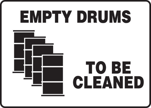 Empty Drums To Be Cleaned (W/Graphic) - Adhesive Vinyl - 7'' X 10''