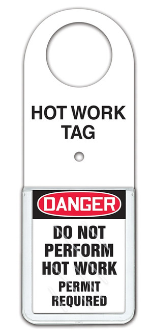 Hot Work Tag Status Holder - Danger Do Not Perform Hot Work Permit Required