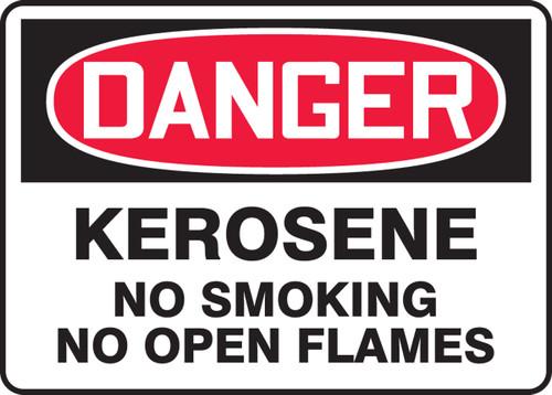 Danger - Kerosene No Smoking No Open Flames
