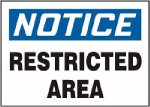 Notice - Restricted Area