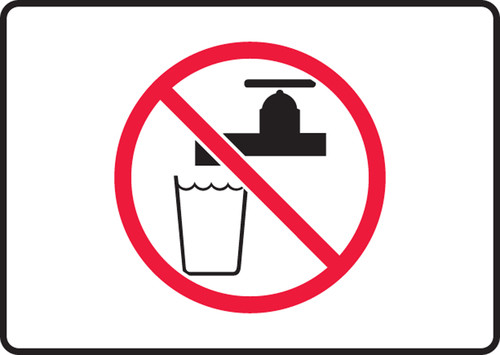 Unsafe To Drink Symbol - Re-Plastic - 7'' X 10''