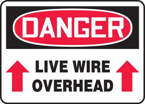 danger live wire overhead sign mecl123