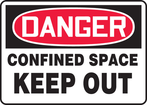 Danger - Confined Space Keep Out - Adhesive Dura-Vinyl - 7'' X 10''