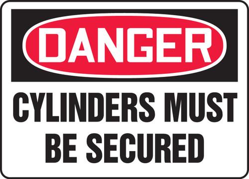 Danger - Cylinders Must Be Secured - Dura-Fiberglass - 10'' X 14''