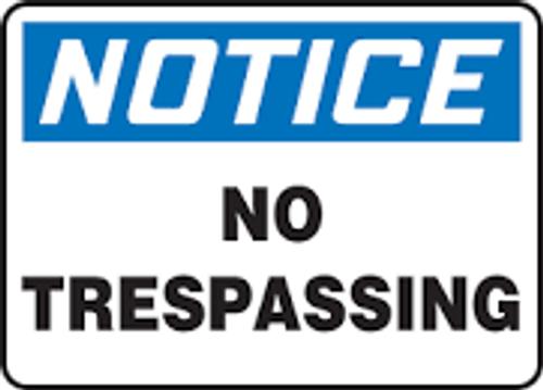 Notice - No Trespassing - Dura-Plastic - 7'' X 10''