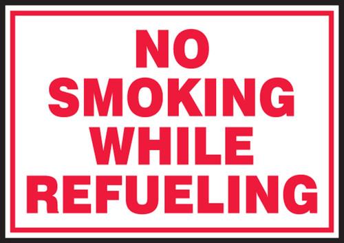 No Smoking While Refueling Sign
