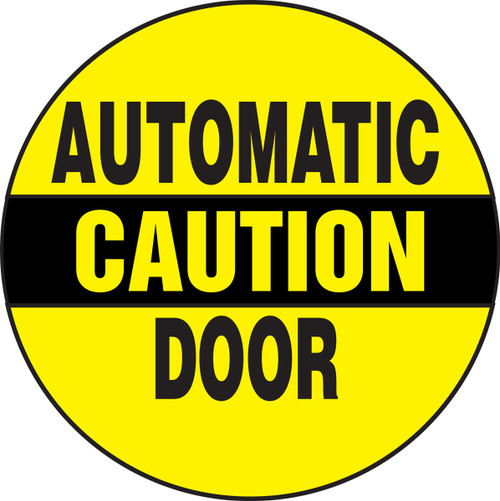 "Automatic Door Sign- Door Label 6"" X 6""- Adhesive Dura Vinyl"