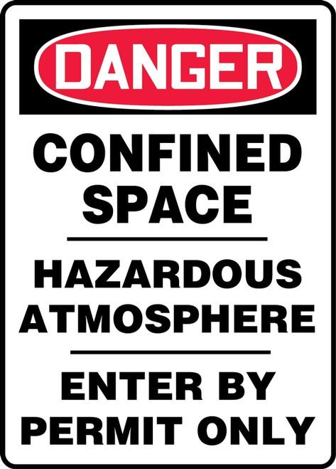 Danger - Confined Space Hazardous Atmosphere Enter By Permit Only - Adhesive Dura-Vinyl - 20'' X 14''