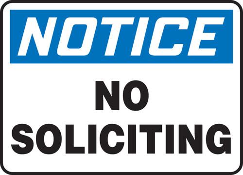 Notice - No Soliciting - Re-Plastic - 7'' X 10''