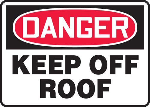 Danger - Keep Off Roof