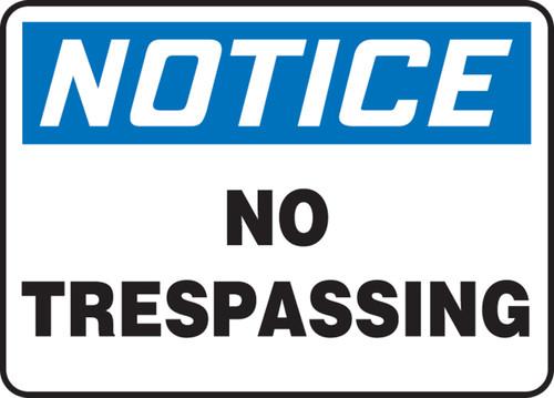Notice - No Trespassing - Aluma-Lite - 10'' X 14''