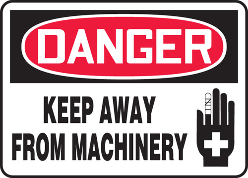 Danger - Keep Away From Machinery Sign with hand graphic