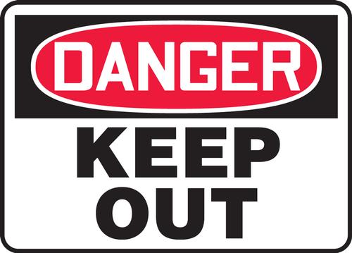 Danger - Keep Out - .040 Aluminum - 7'' X 10''