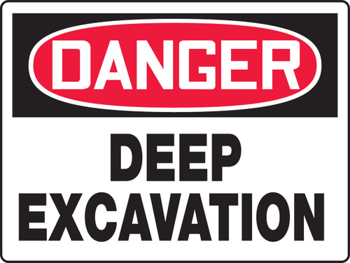 MCSP189 Danger Deep Excavation Big Safety Sign