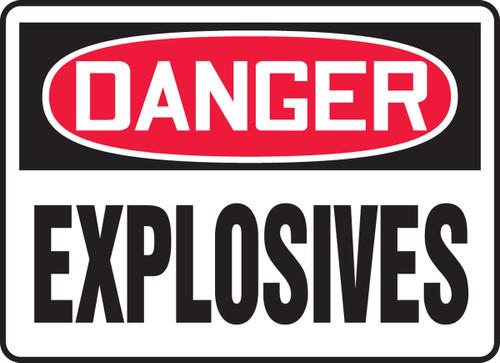 Danger - Explosives Sign