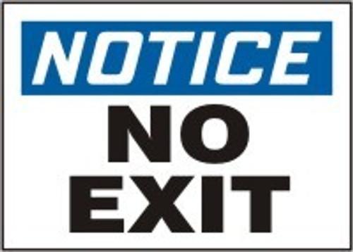 Notice - No Exit