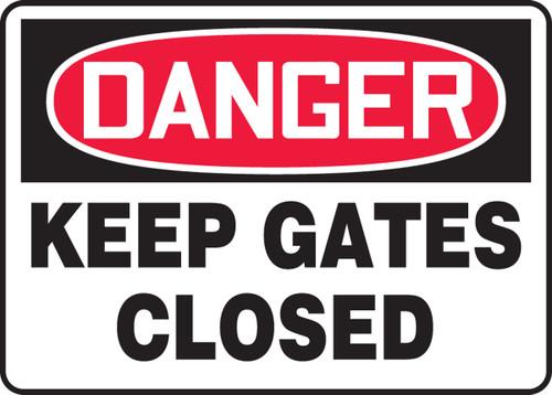 Danger - Keep Gates Closed - .040 Aluminum - 7'' X 10''