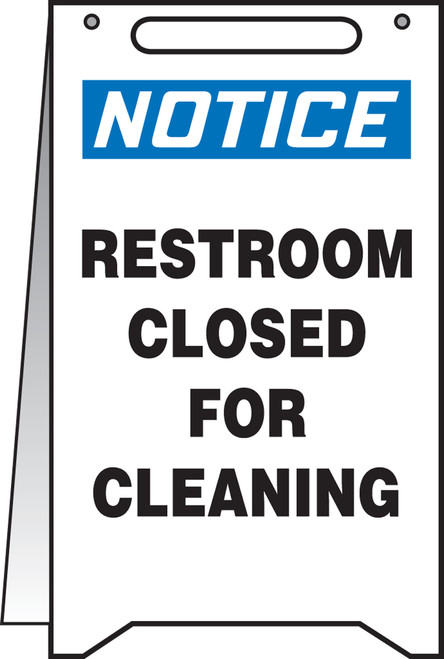 Notice Restroom Closed For Cleaning Fold Up Sign