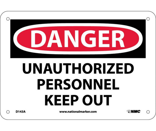 Danger - Unauthorized Personnel Keep Out - Re-Plastic - 7'' X 10''
