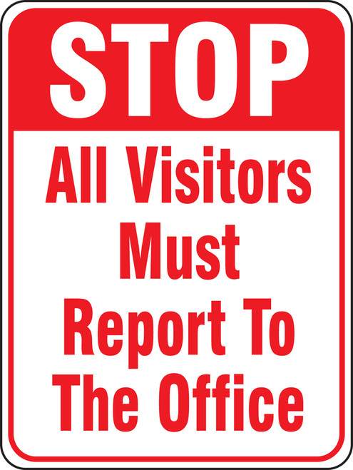 Stop All Visitors Must Report To The Office