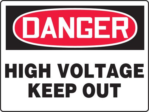 Danger - High Voltage Keep Out - .040 Aluminum - 18'' X 24''