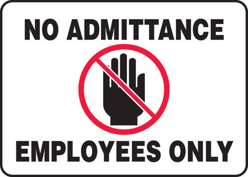 No Admittance Employees Only (w/Graphic)