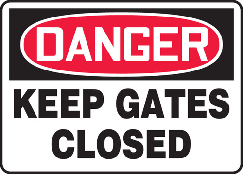 Danger - Keep Gates Closed - Plastic - 7'' X 10''