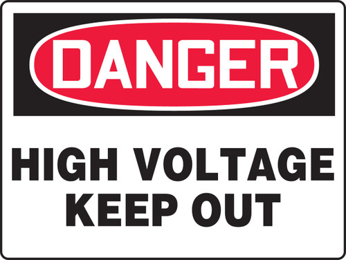 Danger - High Voltage Keep Out - Adhesive Dura-Vinyl - 18'' X 24''