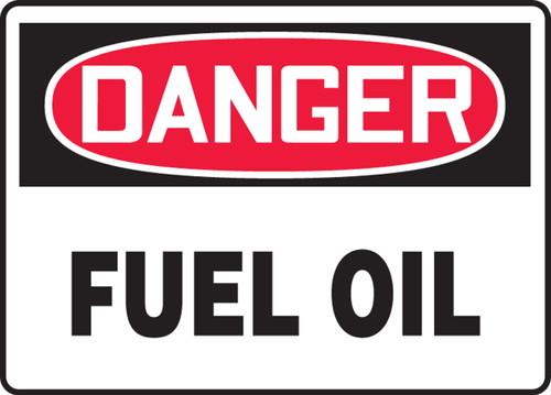 Danger - Fuel Oil - Adhesive Dura-Vinyl - 7'' X 10''